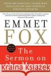 The Sermon on the Mount - Reissue: The Key to Success in Life Emmet Fox 9780060628628 HarperOne