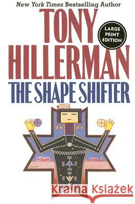 The Shape Shifter Lp Tony Hillerman 9780061119910 HarperLargePrint - książka
