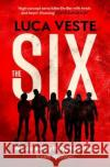 The Six Luca Veste 9781471168147 Simon & Schuster Ltd