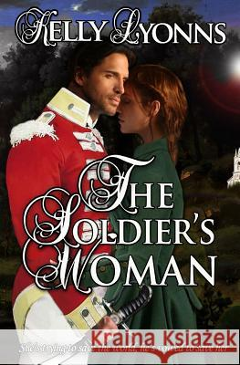 The Soldier's Woman Kelly Lyonns 9780995377622 Atlas Productions Pty Ltd - książka