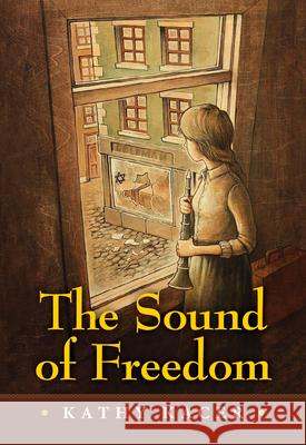 The Sound of Freedom Kacer 9781554519705 Annick Press - książka