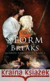 The Storm Breaks Julia Brannan 9781539673996 Createspace Independent Publishing Platform