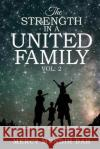 The Strength in a United Family: Volume 2 Mercy Mundih Bah 9781947247802 Yorkshire Publishing