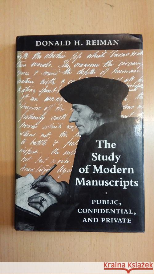 The Study of Modern Manuscripts. Public, Confidential, and Private  9780801845901  - książka