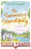 The Summer of Serendipity: The Magical Feel Good Perfect Holiday Read Ali McNamara 9780751566208 Sphere
