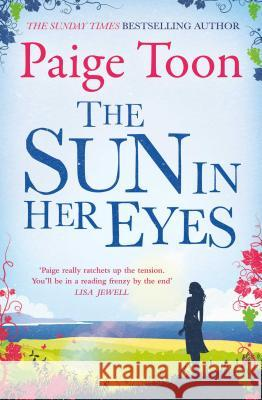 The Sun in Her Eyes Paige Toon 9781471138416 SIMON & SCHUSTER - książka