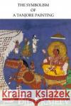 The Symbolism of a Tanjore Painting Dilip Rajeev 9781365888434 Lulu.com