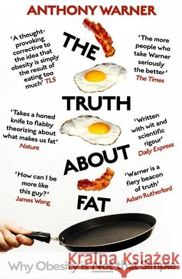 The Truth about Fat: Why Obesity Is Not That Simple  9781786077264  - książka