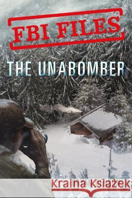 The Unabomber: Agent Kathy Puckett and the Hunt for a Serial Bomber Bryan Denson 9781250199140 Roaring Brook Press - książka