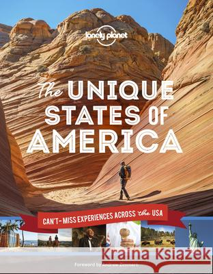 The Unique States of America Lonely Planet 9781788686419 Lonely Planet - książka