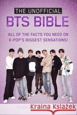 The Unofficial Bts Bible: All of the Facts You Need on K-Pop's Biggest Sensations! Dianne Pineda-Kim 9781631585975 Racehorse - książka