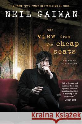 The View from the Cheap Seats: Selected Nonfiction Neil Gaiman 9780062262264 William Morrow & Company - książka