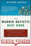 The Warren Buffetts Next Door : The World's Greatest Investors You've Never Heard Of and What You Can Learn From Them Matthew Schifrin   9780470573785