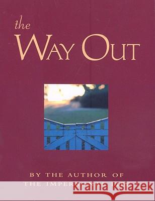 The Way Out: New Revised Edition Anonymous 9780875168326 DeVorss & Company - książka