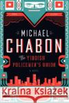 The Yiddish Policemen's Union Michael Chabon 9780007149827 HarperCollins Publishers