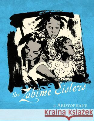 The Zabime Sisters Aristophane 9781596436381 First Second - książka