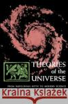 Theories of the Universe Milton K. Munitz Milton K. Munitz 9780029222706 Free Press