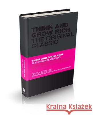 Think and Grow Rich: The Original Classic Hill Napoleon 9781906465599  - książka