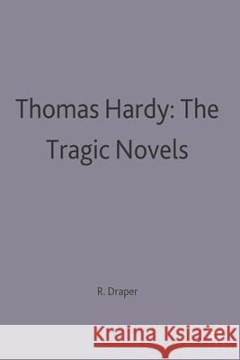 Thomas Hardy: The Tragic Novels  9780333533642 PALGRAVE MACMILLAN - książka