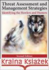 Threat Assessment and Management Strategies: Identifying the Howlers and Hunters Frederick S. Calhoun Stephen W. Westo 9781498721844 CRC Press