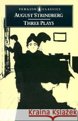 Three Plays: The Father, Miss Julia, and Easter August Strindberg Peter Watts 9780140440829 Penguin Books - książka