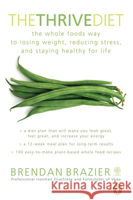 Thrive Diet 10th Anniversary Edition Brazier, Brendan 9780143198024  - książka