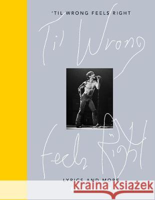 Til Wrong Feels Right: Lyrics & Pictures of Iggy Pop Iggy Pop 9780241399873  - książka