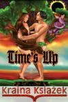 Time's Up Annette Santiago 9781480926592 Dorrance Publishing Co.