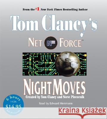 Tom Clancy's Net Force #3: Night Moves Low Price CD - audiobook Tom Clancy Partners Netco Edward Herrmann 9780060746957 HarperAudio - książka
