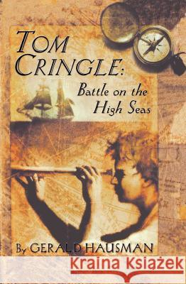 Tom Cringle: Battle on the High Seas Gerald Hausman Tad Hills 9780689828102 Simon & Schuster Children's Publishing - książka