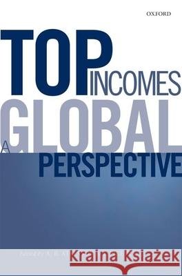 Top Incomes: A Global Perspective A. B. Atkinson Thomas Piketty 9780198727743 OUP UK - książka