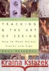 Tracking and the Art of Seeing 2e: How to Read Animal Tracks and Sign