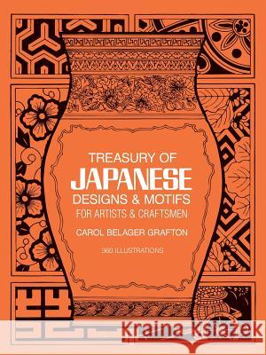 Treasury of Japanese Designs and Motifs for Artists and Craftsmen Carol Belanger Grafton 9780486244358 Dover Publications - książka