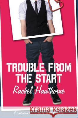 Trouble from the Start Rachel Hawthorne 9780062330710 Harper Teen - książka