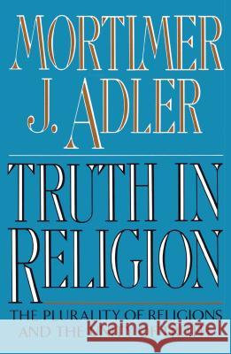 Truth in Religion Mortimer Jerome Adler 9780020641407 Touchstone Books - książka