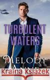 Turbulent Waters - audiobook Melody Anne 9781536619416 Brilliance Audio