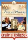 Twelve Powers DVD Celebrating the Charles Fillmore Classic 0 9781582705491
