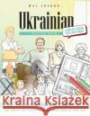Ukrainian Picture Book: Ukrainian Pictorial Dictionary (Color and Learn) Wai Cheung 9781544908946 Createspace Independent Publishing Platform