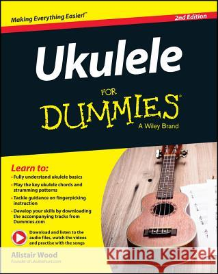 Ukulele for Dummies Wood, A 9781119135975 John Wiley & Sons - książka