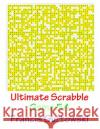 Ultimate Scabble Game 54 MR Francis Gurtowski 9781541265929 Createspace Independent Publishing Platform