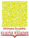 Ultimate Scrabble Game 71 MR Francis Gurtowski 9781541286375 Createspace Independent Publishing Platform