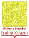 Ultimate Scrabble Game 84 MR Francis Gurtowski 9781541286610 Createspace Independent Publishing Platform