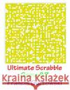 Ultimate Scrabble Game 87 MR Francis Gurtowski 9781541286665 Createspace Independent Publishing Platform