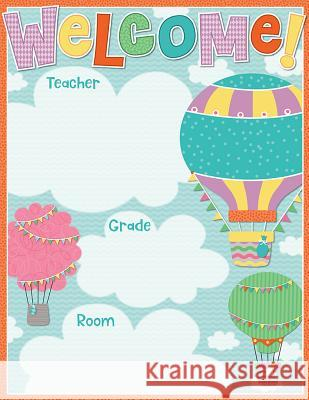 Up and Away Welcome Chart Carson-Dellosa Publishing 9781483837406 Carson Dellosa Publishing Company - książka