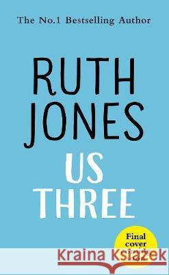 Us Three Ruth Jones 9781787632257 Transworld Publishers Ltd - książka