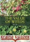 Value of Weeds  Cliff, Ann 9781785002786