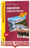 Vancouver & the Canadian Rockies Marco Polo Spiral Guide  9783829755443 Marco Polo Travel Publishing, Ltd.