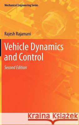 Vehicle Dynamics and Control Rajamani, Rajesh 9781461414322 Springer, Berlin - książka