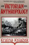 Victorian Anthropology George W., Jr. Stocking 9780029315514 Free Press