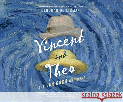 Vincent and Theo: The Van Gogh Brothers - audiobook Deborah Heiligman 9781520075648 Dreamscape Media - książka